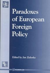 Paradoxes Of European Foreign Policy Book PDF