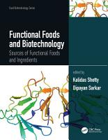 Functional Foods and Biotechnology PDF