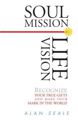 Soul Mission  Life Vision PDF