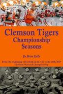 Clemson Tigers Championship Seasons