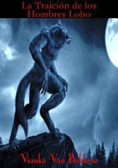 La traición de los hombres lobo
