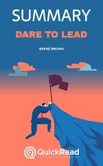 Dare to Lead by Brené Brown (Summary)