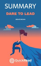 Dare To Lead By Bren   Brown  Summary