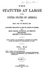 United States Statutes at Large: Containing the Laws and Concurrent Resolutions ... and Reorganization Plan, Amendment to the Constitution, and Proclamations, Volume 41, Part 1