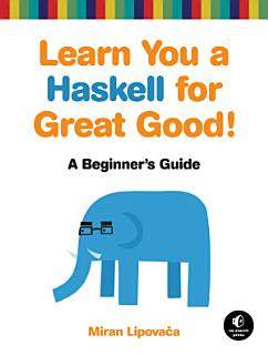 Learn You a Haskell for Great Good  Book