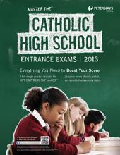 Master the Catholic High School Entrance Exams 2013: Edition 18