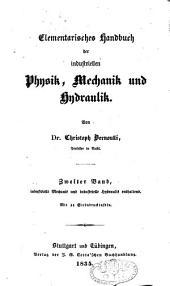 Elementarisches Handbuch der industriellen Physik, Mechanik und Hydraulik: Band 2