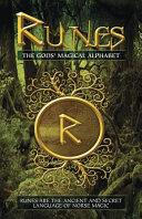 Runes: the Gods' Magical Alphabet Book