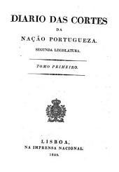 Diario das Cortes da Nação Portugueza: ... anno da legislatura, Volume 8