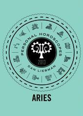 Aries: Personal Horoscopes 2013