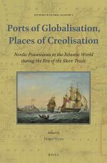 Ports of Globalisation, Places of Creolisation