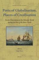 Ports of Globalisation  Places of Creolisation PDF