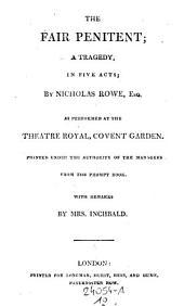 Tamerlane. The Fair Penitent. Jane Shore. Lady Jane Grey: Volume 10; Volume 12