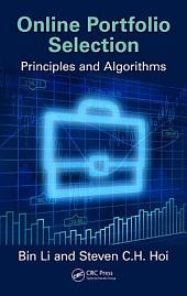 Online Portfolio Selection: Principles and Algorithms