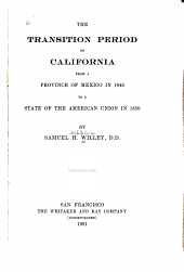 The Transition Period of California: From a Province of Mexico in 1846 to a State of the American Union in 1850