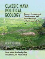 Classic Maya Political Ecology PDF