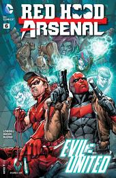 Red Hood/Arsenal (2015-) #6