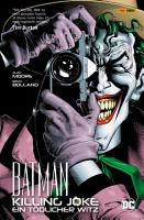 Batman  Killing Joke   Ein t  dlicher Witz PDF