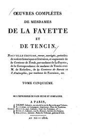 Oeuvres complètes de mesdames de La Fayette et de Tencin: Volume5