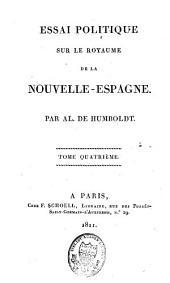 Essai politique sur le royaume de la Nouvelle-Espagne: Volume4