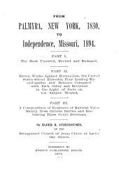 From Palmyra, New York, 1830, to Independence, Missouri, 1894