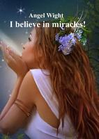 I believe in miracles  PDF