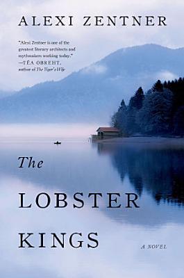 The Lobster Kings  A Novel