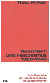 Komintern und Faschismus: Dokumente zur Geschichte und Theorie des Fasschismus
