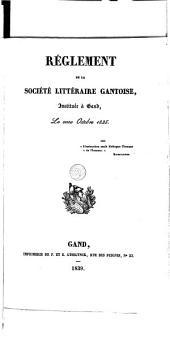 Règlement de la Société littéraire Gantoise, instituée à Gand, le onze octobre 1835