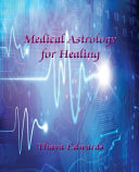 Medical Astrology for Healing
