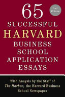 65 Successful Harvard Business School Application Essays  Second Edition PDF