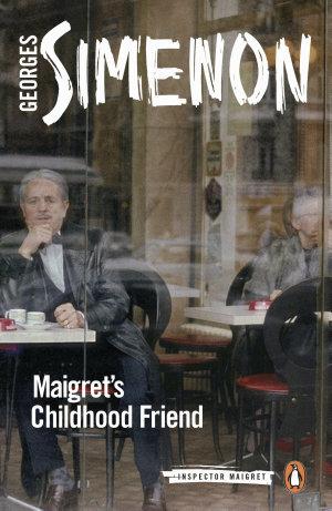Maigret s Childhood Friend
