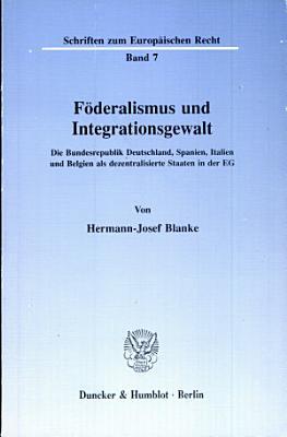 F  deralismus und Integrationsgewalt PDF