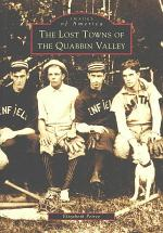 The Lost Towns of the Quabbin Valley