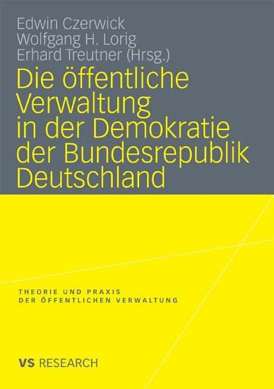Die   ffentliche Verwaltung in der Demokratie der Bundesrepublik Deutschland PDF