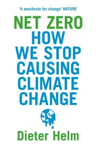 Net Zero  How We Stop Causing Climate Change