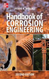 Handbook of Corrosion Engineering 2/E: Edition 2