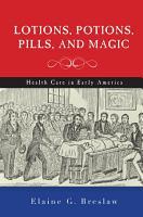 Lotions  Potions  Pills  and Magic PDF