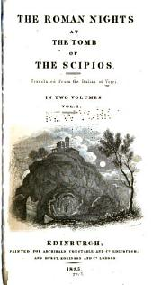 The Roman Nights at the Tomb of the Scipios: Volume 1