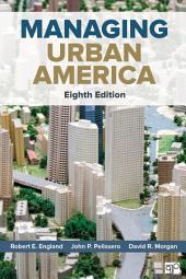 Managing Urban America: Edition 8