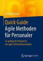 Quick Guide Agile Methoden f  r Personaler PDF