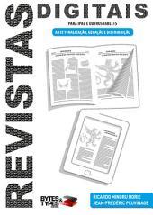 Revistas Digitais para iPad e outros tablets - Arte-finalização, Geração e Distribuição: Edição 3