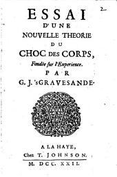 Essai d'une nouvelle theorie du choc des corps: Volume 2