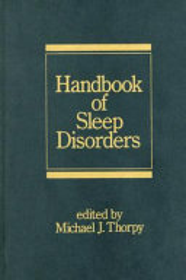 Handbook of Sleep Disorders