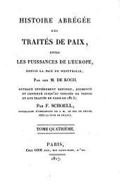 Histoire abrégée des traités de paix entre les puissances de l'Europe, depuis la Paix de Westphalie: Volume4