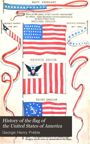 History of the Flag of the United States of America