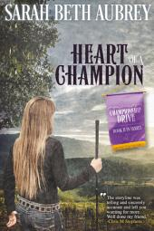 Heart of a Champion: A Championship Drive Novel