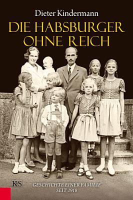 Die Habsburger ohne Reich PDF
