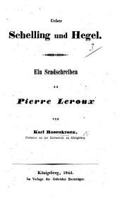 Ueber Schelling und Hegel. Ein Sendschreiben an P. Leroux