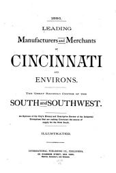 Leading Manufacturers and Merchants of Cincinnati and Environs: The Great Railroad Centre of the South and Southwest ... : Illustrated